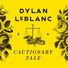 Cover for Dylan LeBlanc, Cautionary Tale