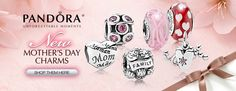 New Mothers Day Charms from PANDORA