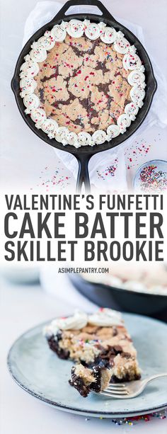 #ad Your Valentine's Day needs easy recipes like this Funfetti Cake Better Skillet Brookie! Beautiful, easy, and the perfect dessert. Treat your loved ones today! | asimplepantry.com @pillsburybaking