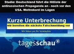 Kurze Unterbrechung, wir bereiten die nächste Falschmeldung vor - Tagesschau! Studie: Deutschland führt die Hitliste der antirussischen Propaganda an - noch vor den USA. Weltrekord im Lügen