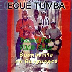 MaG@S RaDioBLOG: Ecué Tumba - Buenavista en Guaguanco @ 320 Free Gr...