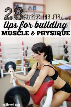 28 awesome tips to help you get in the best shape of your life. Here's how to improve muscle mass, physique, and to making the most out of your everyday workout!