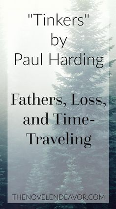Paul Harding takes his readers on quite the trip through three generations of Tinkers in a story filled with love, loyalty, and heartache. - The Novel Endeavor