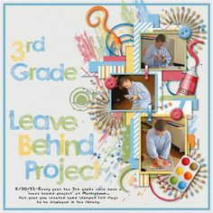 8/31/13 Gotta Pixel Digital Scrapbook LOTD: Today's Layout of the Day is 3rd Grade Leave Behind Project by totallycre8tive. www.gottapixel.net/