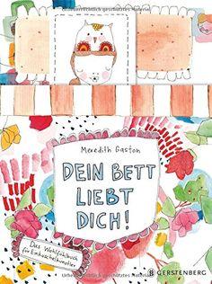 Dein Bett liebt Dich!: Das Wohlfühlbuch für Einkuschelkünstler von Meredith Gaston http://www.amazon.de/dp/3836957434/ref=cm_sw_r_pi_dp_ZdJ0vb00Z1118