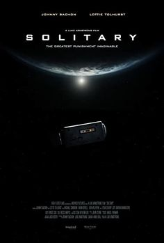 Solitary (2020) - IMDb 2020 Movies, All Movies, Incomplete Sentences, Plot Outline, Sci Fi Thriller, The Tenses, Sci Fi Films, Public Display, Shared Reading