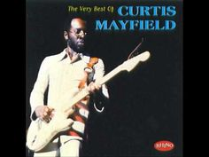 Curtis Mayfield - The Very Best Of Curtis Mayfield (1998) (Full Album)