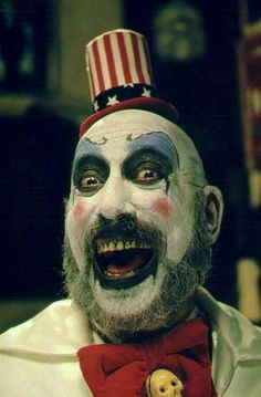 """""""What's the matter kid? Don't you like clowns? Aren't we fucking funny?"""" - Captain Spaulding"""