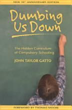 "An award winning public school teacher gives a sobering account of our public school system and the ""purpose"" behind the design."