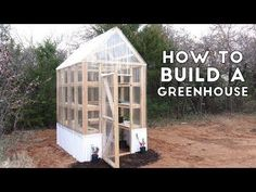 Garden: How To Build A Greenhouse - Casuable