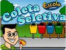 Jogo sobre a coleta seletiva http://www.escolagames.com.br/jogos/coletaSeletiva/
