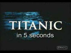 Viidessä sekunnissa pystyy hauskasti kertomaan, mistä elokuvassa on kyse. James Cameronin ohjaama Titanic-elokuva on melkoinen järkäle, sillä joulukuussa 1997 ensi-iltansa saanut elokuva kestää yli kolme tuntia. Rakastetun elokuvan idea on kuitenkin onnistuttu tiivistämään hulvattomalla t