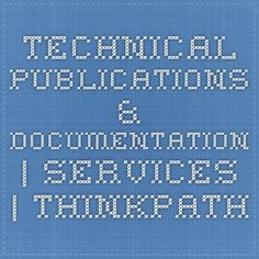 Technical Publications & Documentation | Services | Thinkpath Engineering Firms, Periodic Table, Engineering Companies, Periodic Table Chart, Periotic Table