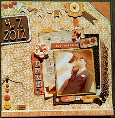 I made this wedding layout for my living room which has orange/borwn as prevailing colors Read more at http://www.scrapbook.com/gallery/image/layout/5227171.html#VyR6ToIiDCgOBR1R.99