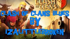 #COC #clashofclans #Blues by isalittlebroken Clash Of Clans, Blues, Youtube, Youtubers, Youtube Movies