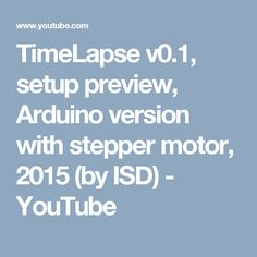 TimeLapse v0.1, setup preview, Arduino version with stepper motor, 2015 (by ISD) - YouTube Camera Slider, Stepper Motor, Arduino, Geek Stuff, Youtube, Geek Things, Youtubers, Youtube Movies