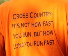 """""""Cross Country - It's not how fast you run, but how long you run fast"""". Marshfield Columbus Invite 2013"""