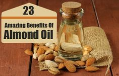24 Amazing Benefits Of Almond Oil For Skin, Hair And Health <<--Not too sold on the actual consumption of it though.