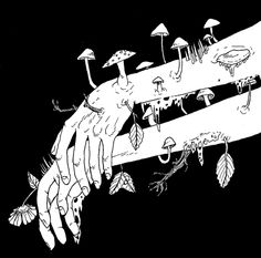 drawing Illustration art Black and White life hipster indie arms Grunge green wildlife wild living plants mushrooms Dessin Old School, Arte Dope, Grunge Art, Arte Sketchbook, Wow Art, Trippy, Dark Art, Art Inspo, Art Reference