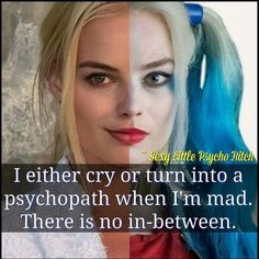 Why does the nice person always gotta be crazy when they get mad? Like at least I'm not an asshole all the time ! I think I hate getting mad (while I'm mad) as much as I get mad at anything Bitch Quotes, Joker Quotes, Sassy Quotes, Badass Quotes, Qoutes, Funny Quotes, Truth Quotes, Harly Quinn Quotes, Harely Quinn
