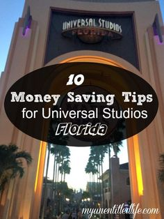 Universal Studios Money Saving Tips: a great idea for a diy trip or vacation at Universal!
