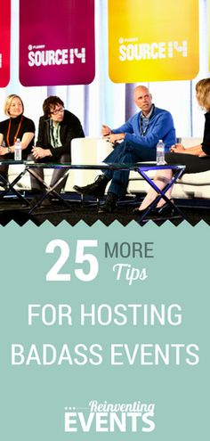 Reinventing Events shares even more tips in #25MORETips for Hosting Badass Events. Read then repin to save!  @reinventevents #EventProfs #EventPlanner #EventPlanning #Conferences #Tradeshows #Events #BadassEvents http://reinventingevents.com/25-more-tips/