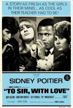 """""""To Sir, with Love,"""" starring Sidney Poitier, Judy Geeson, Lulu."""