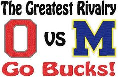 Shoply.com -Greatest Rivalry Ohio State versus Michigan GO BUCKS Football Machine Embroidery Design in 4 Sizes. Only $3.99