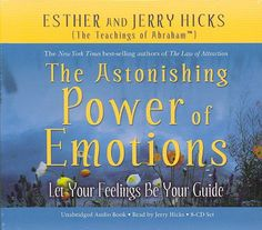 This leading-edge CD set by Esther and Jerry Hicks, who present the teachings of the Non-Physical entity Abraham, will help you understand the emotions that youve been experiencing all of your life. I