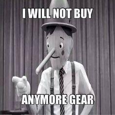 Running Humor #23: I will not buy anymore gear.