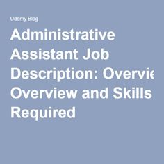 Administrative Assistant Job Description: Overview and Skills Required