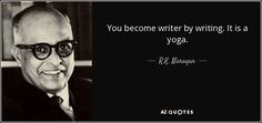 r k narayan image quotes - Google Search Writing Quotes, Writing Tips, Ruskin Bond, Texts, Finding Yourself, Writer, Sayings, Authors, Life