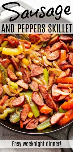 Smoked Sausage And Peppers Recipe, Sausage Skillet Recipe, Sausage Recipes For Dinner, Sausage Peppers And Onions, Smoked Sausage Recipes, Healthy Dinner Recipes, Stuffed Peppers, Healthy Sausage Recipes, Skillet Recipes