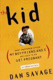 Dan Savage: The Kid - loved, loved, loved this!!