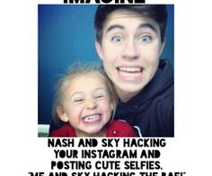 I wouldn't delete them. NASH AND SKY ARE CUTE AF
