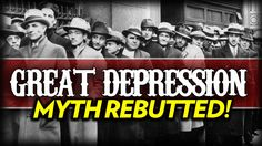 The Great Depression Myth | YouTube Comments - Rebutted!