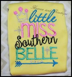 Embroidered T shirt, Appliqued baby shirts, Baby girl embroidered shirt, Southern belle sh... $24.99