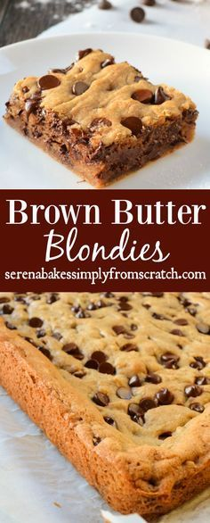 Brown Butter Blondies the perfect combination of a soft chewy brown butter chocolate chip cookie with crispy edges. http://serenabakessimplyfromscratch.com