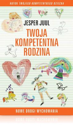 Twoja kompetentna rodzina Parenting Books, Agatha Christie, Psychology, Maternity, Reading, Baby Books, Jasper, Pregnancy, Author