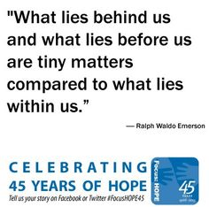 """""""What lies behind us and what lies before us are tiny matters compared to what lies within us."""""""