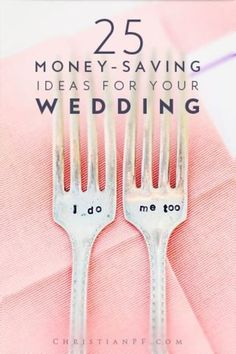 25 amazing wedding-ideas to help you actually save money on your wedding day!