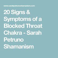 20 Signs & Symptoms of a Blocked Throat Chakra - Sarah Petruno Shamanism