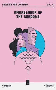 Ambassador of The Shadows (Valerian and Laureline Vol. by Pierre Christin Shadows, Fanart, Reading, Memes, Books, Movie Posters, Darkness, Libros, Meme