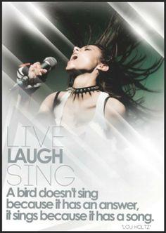 Live, Laugh, Sing