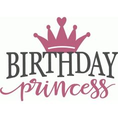 Welcome to the Silhouette Design Store, your source for craft machine cut files, fonts, SVGs, and other digital content for use with the Silhouette CAMEO® and other electronic cutting machines. Happy Birthday Princess Images, Happy Birthday Quotes For Daughter, Best Birthday Quotes, Princess Birthday, Daughter Quotes, Birthday Blessings, Happy Birthday Wishes, Birthday Greetings, Silhouette Design