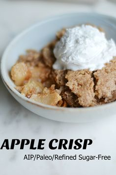 Apple Crisp (AIP/Paleo/Refined Sugar-Free) * Lichen Paleo, Loving AIP