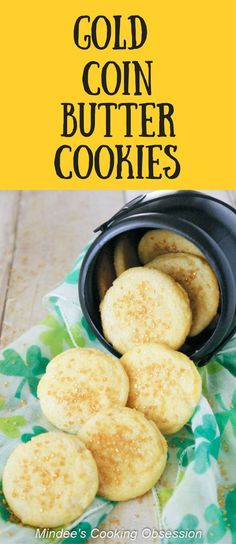Gold Coin Butter Cookies- butter cookies that are perfect for St. Patick's Day or a pirate party! via @https://www.pinterest.com/mindeescooking/