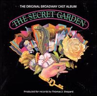 The Secret Garden by Lucy Simon and Marsha Norman.  I stage managed in Williamsburg, VA 1994.