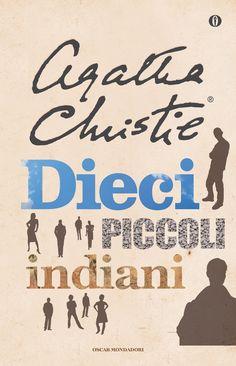 Dieci piccoli indiani ... il primo giallo che lessi di Agatha Christie. Poi li ho letti tutti ... Agatha è unica
