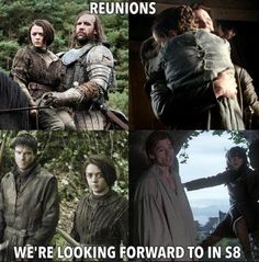 Reunions we're looking forward to in S8, Game of Thrones.